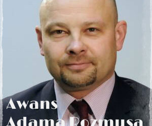 """Awans Adama Rozmusa lub / Awanse w Gminie i na KWK """"Piast""""/"""